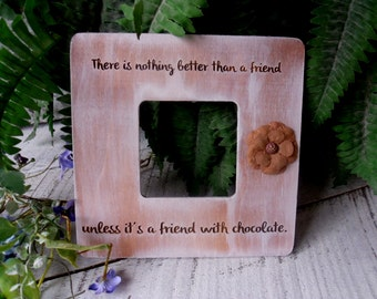 Picture Frame, Frame for Friends, Friend Picture Frame
