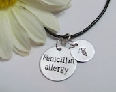 PENICILLIN ALLERGY Necklace - Hand Stamped Necklace - Leather cord necklace