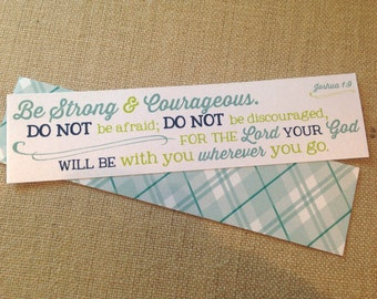 Bookmark - Scripture - Joshua 1.9 - Be Strong and Courageous...