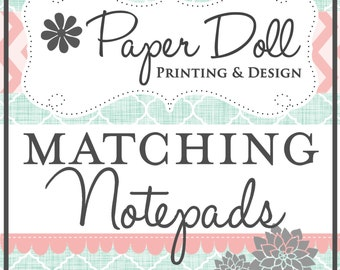 Matching Notepads - Personalized Notepads