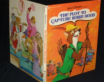 The Plot to Capture Robin Hood, A Golden Book Walt Disney  Published by Golden Press, New York - Second Edition (1974)