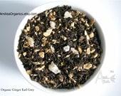Ginger Earl Grey Tea / Organic Black Tea / Hand Blended / Loose Leaf