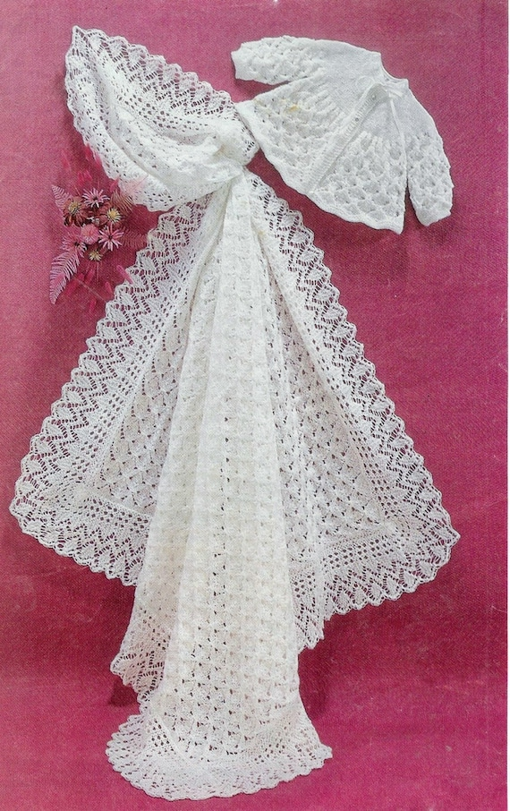 Knitting Pattern For Christening Shawl Free : Baby Matinee Jacket and Christening Shawl, instructions for 3ply and 4ply yar...