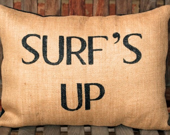 "SALE - Hand Painted ""SURF'S UP"" on burlap pillow cover"