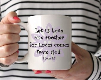Ceramic Mug - Let Us Love One Another, Coffee Tea Hot Chocolate White Mug