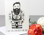 I Got This For You (Bearded Man) Valentine's Card