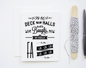Deck The Halls - Typographic Song Lyrics - Black and White Blank Greeting Card