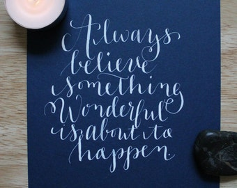 Always Believe – Hand-Lettered Print