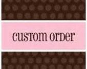 Custom Listing for Teresa