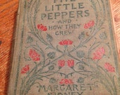 Five Little Peppers and How They Grew - Antique Book