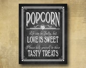 Printed Popcorn wedding sign - Life can be salty but love is sweet chalkboard signage -  with optional add ons
