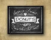 Love is Sweet Please take a treat DONUT PRINTED chalkboard wedding signage - Rustic Heart Design