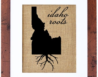 Idaho Roots, Burlap Print, Wall Art, Burlap, State Roots, Frame Included