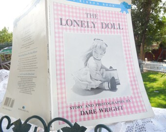 The lonely Doll Story and Photographs Dare Wright  :)
