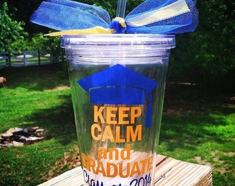 Keep Calm & Graduate Personalized Straw Tumbler