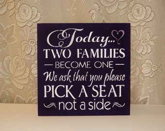 EGGPLANT PURPLE Wedding Sign/Today two families become one/No Seating Plan/Wood Sign/Custom Colors/Wedding Decor