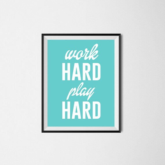 items similar to work hard play hard inspirational quote