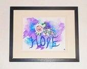 Inspirational quote Hope art; OOAK mixed media;  Pink roses painting; Pink rose inspirational art; Purple & blue watercolor