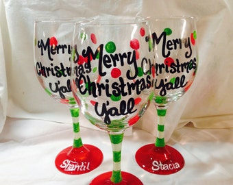 Merry Christmas Y'all Wine Glass, Hand Painted, Christmas Glass, Personalized Christmas Wine Glass