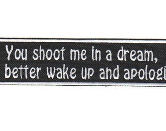 Shoot Me in a Dream Patch from Reservoir Dogs Apologize Patch