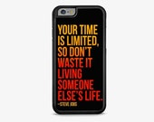 Steve Jobs Quote IPHONE CASE | iPhone 6/6S | iPhone 6/6S Plus | iPhone 5/5S | iPhone 5C | iPhone 4/4S | Positive, quote