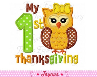 Instant Download My 1st Thanksgiving Owl Embroidery Applique Design NO:1612