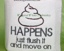 Toilet Paper Saying #48 Single Design Machine Embroidery File  Toilet Paper Sayings Pictures