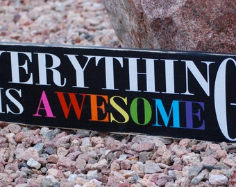 Everything Is Awesome Wood Sign, Lego Movie