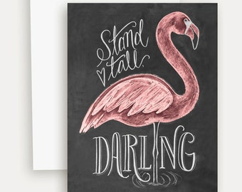 Flamingo Card - Stand Tall Darling - Encouragement card