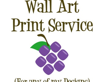 Wall Art Print Service - Wall Art Print - Any of my Wall Art Designs - Print and Mail Wall Art - 5x7, 8x10 or 11x14 Wall Art Home Decor