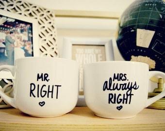 Mr Right & Mrs Always Right Mug Set/ Customizable/Wedding/ValentinesDay/Anniversary