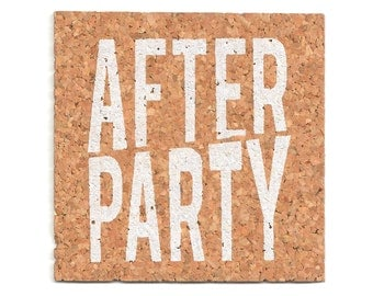 After Party (cork coasters)