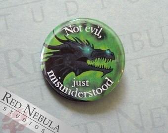 Black Dragon Pinback Button, Magnet, or Keychain, Not Evil Just Misunderstood, Funny Dragon Pin, Dragon Humor, Dark Fantasy Badge