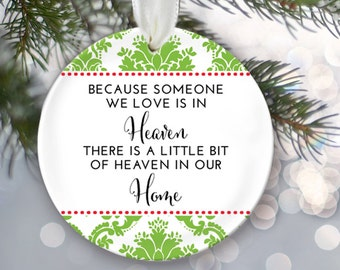 Memorial Christmas Ornament Because someone we love is in Heaven Ornament in memory of loved ones memorial gift Design your own OR140