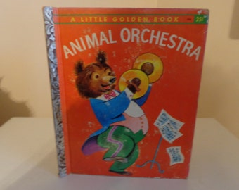 "Vintage ""Animal Orchestra"" Little Golden Book, 1958, First Edition - Vintage Little Golden Books - Vintage Children's Books"