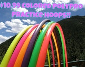 Special Colored PolyPro Practice Hula Hoop - You pick the size and color!