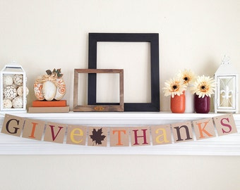 Give Thanks Banner, Thanksgiving Decor, Thanksgiving Banner, Fall Garland, Give Thanks Sign, Brown Fall Leaf, B045
