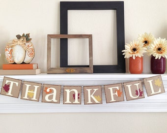 Thanksgiving Decor, Thankful banner, Fall Home Decor, Thanksgiving Decorations, Thankful Sign, Thanksgiving Banner, Fall Decorations