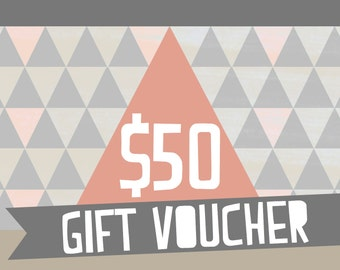 Gift Voucher: Fifty Dollars (AUD)