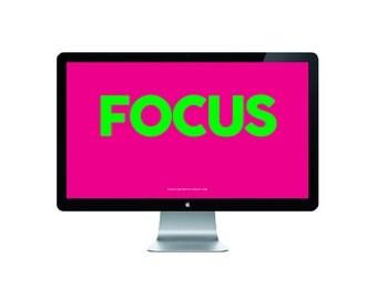 Focus Digital Download // Daily Reminder // Inspiration
