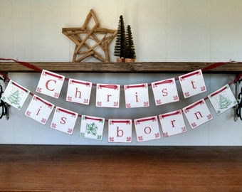 Christ is Born Christmas Garland Banner Rustic Decoration Sign Photo prop Bunting
