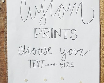 Hand lettered custom designed print