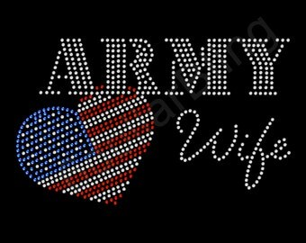 """Rhinestone Iron On Transfer """"Army Wife"""" Bling Design with USA flag heart"""