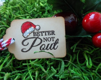Better Not Pout, Christmas Tag, Holiday Tag, Treat Tag, Christmas Carol, Gift Tag