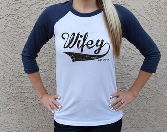 Wifey Est 2017 Shirt . Wifey Shirt . Wifey 3/4 Baseball Tshirt Wife Shirt Groom Shirt Womans Baseball Tshirt Wife To Be Gift Honeymoon Shirt