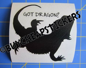 Bearded Dragon Decal/Sticker- Got Dragon? 4X4
