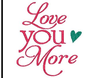 love you more embroidery love embroidery design valentine embroidery