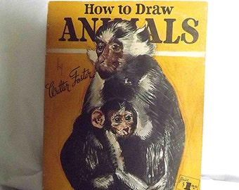 Vintage Book How To Draw Animals Walter Foster Artist 1960s How To Book Art Instruction Art Book Sketching Book Childs Gift Book