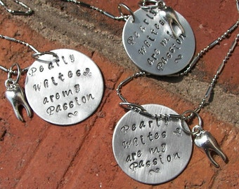 Hand stamped jewelry ,personalized, engraved,I love pearly whites Dental hygiene/  Assistant  charms,engraved jewelry