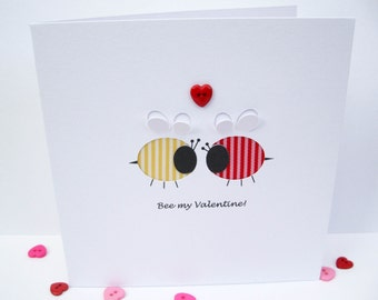 Valentine Card - Bee My Valentine - Funny Card - Valentine's Day Card - Paper Cut - Button - Handmade Greeting Card - Romantic Card